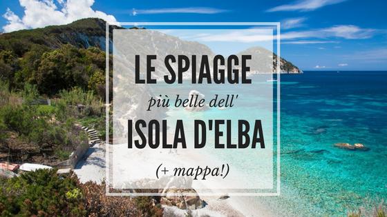 Cartina Elba Isola.Guida Alle Spiagge Piu Belle Dell Isola D Elba Mappa As Far As You Can